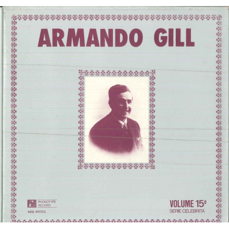 Armando Gill (Michele Testa) ‎Lp Serie Celebrita Vol 15 / Phonotype Nuovo