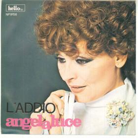 "Angela Luce Vinile 7"" 45 Giri L'Addio / Napule Ca Se Ne Va - Hello NP 9158"