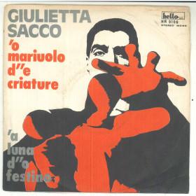 """Giulietta Sacco Vinile 7"""" 45 Giri 'O Mariuolo D''e Criature - Hello HR 9106"""