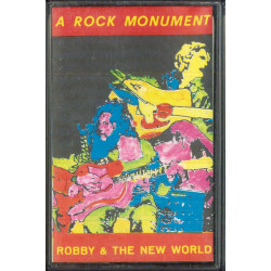 Robby And The New World MC7 A Rock Monument / BSLB 0212 Nuova