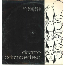 Patrizia Arena / Piero Pepe Lp Vinile Diciamo Adamo Ed Eva / Phonotype Nuovo