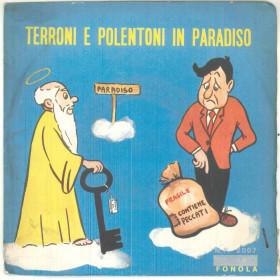 "Franco Trincale Vinile 45 giri 7"" Terroni E Polentoni In Paradiso - Nuovo"