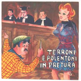 """Franco Trincale Vinile 45 giri 7"""" Terroni E Polentoni In Pretura - Nuovo"""