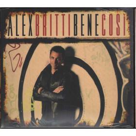 Alex Britti CD Bene Così / Universal Music 95453316-6 Sigillato