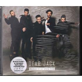 Dear Jack CD Domani E Un Altro Film Seconda Parte Baraonda BRD150001 Sigillato