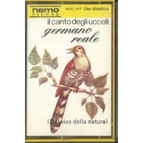 Il Canto Degli Uccelli MC7 Germano Reale / N.O.C 017 Nuova