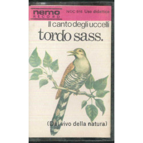 Il Canto Degli Uccelli MC7 Tordo Sass / N.O.C 016 Nuova