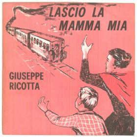 """Giuseppe Ricotta Vinile 45 giri 7"""" Lascio La Mamma Mia - Fonola NP 1808 Nuovo"""