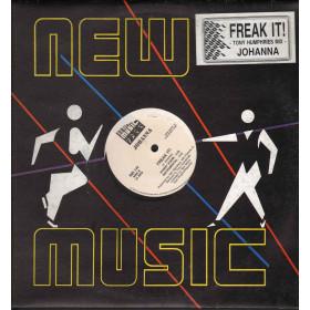 "Johanna Vinile 12"" Freak It / New Music International NMX 710 Nuovo"