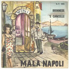 """Piero Nigido Vinile 45 giri 7"""" - Mala Napoli - Briennese / 'E Cancelle - Nuovo"""