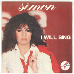 "Simon Vinile 45 giri 7"" I Will Sing / Nothing To Change ‎– ZBOR 45288 - Nuovo"