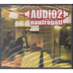 Audio 2 Cd'S Singolo Naufragati / PDU 672794 2 Sigillato