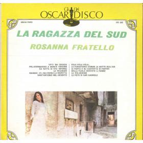 Rosanna Fratello Lp The La Ragazza Del Sud / Oscar Del Disco Cover Nuovo