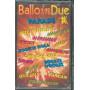 AA.VV MC7 Ballo In Due Parade / Duck - GDMC 182 Sigillata 8012958671821
