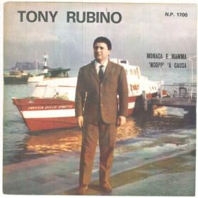 """Tony Rubino Vinile 45 giri 7"""" Monaca E Mamma / 'Ncopp' 'A Causa - Nuovo"""