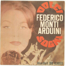 """Federico Monti Arduini Vinile 45 giri 7""""Dolci Sogni - BB 03055 - Nuovo"""