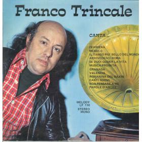 Franco Trincale Lp Vinile Canta / Melody LP 110 Nuovo