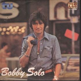 """Bobby Solo Vinile 45 giri 7"""" Tu - Se Dice Que / CLS MDRI F 026 Nuovo"""