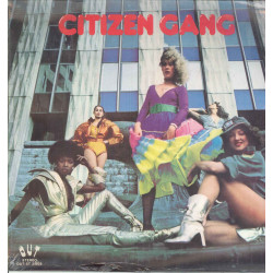 Citizen Gang Lp Vinile Omonimo Same / OUT OUT-ST 25026 Sigillato