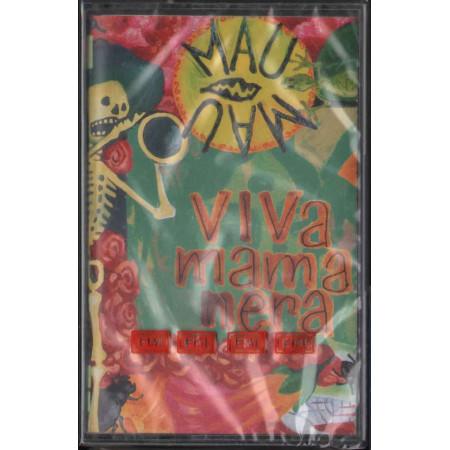 Mau Mau MC7 Viva Mamanera / EMI 724383768349 Sigillata
