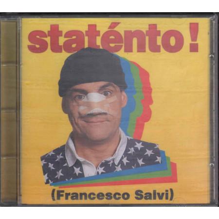 Francesco Salvi CD Statento Nuovo Sigillato 0724382919025
