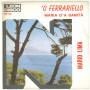 """Mario Lima Vinile 45 giri 7"""" O' Ferrariello / Maria D''A Sanità - SP 86 Nuovo"""
