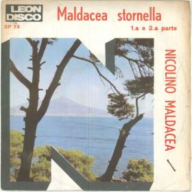 """Nicolino Maldacea Vinile 45 giri 7"""" Maldacea Stornella - SP 73 Nuovo"""