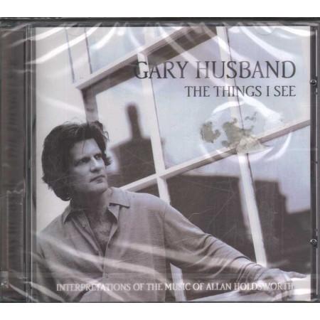 Gary Husband CD The Things I See / Just Jazz 5080922 Sigillato 5099750809228