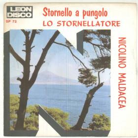 """Nicolino Maldacea Vinile 45 giri 7"""" Stornello A Pungolo / Lo Stornellatore Nuovo"""