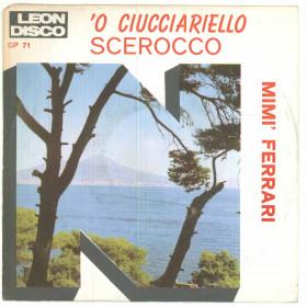 """Mimi' Ferrari Vinile 45 giri 7"""" 'O Ciucciariello / Scerocco - SP 71 Nuovo"""
