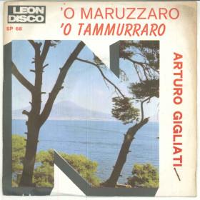 """Arturo Gigliati Vinile 45 giri 7"""" 'O Maruzzaro / 'O Tammurraro - SP 68 Nuovo"""