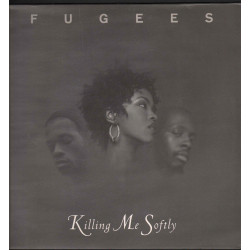"Fugees Vinile 12"" Killing Me Softly / Columbia COL 663146 6 Nuovo"