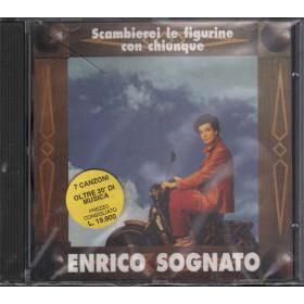 Sognato Enrico CD Scambieri Le Figurine Con Chiunque Sigillato 0743213007625