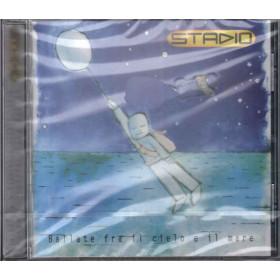 Stadio CD Ballate Fra Il Cielo E Il Mare / EMI 7243 4 99666 2 8 Sigillato