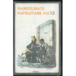 AA.VV MC7 Mandolinate Napoletane Vol 13 / Phonotype - LFRE 427 Sigillata