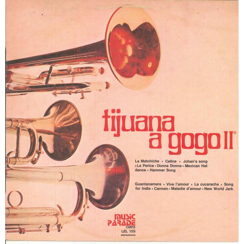 AA.VV. Lp Vinile Tijuana A Gogo II / Cetra LEL 155 Nuovo