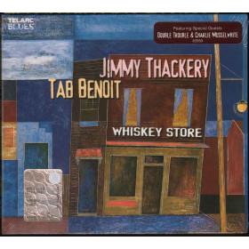 Jimmy Thackery & Tab Benoit CD Whiskey Store / Telarc Sigillato 0089408355929