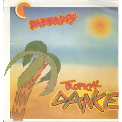 "Barbados ‎Vinile 12"" Tropical Dance / Crash 3302 Nuovo"