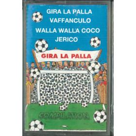 AA.VV MC7 Gira La Palla Compilation / Disco Più SRL – ADV MC 8006 Sigillata