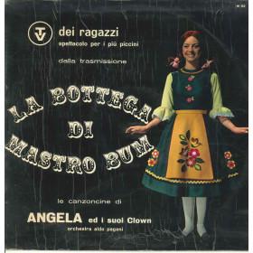 Angela Ed I Suoi Clown Lp Vinile La Bottega Di Maestro Bum Nuovo