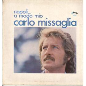 Carlo Missaglia Lp Vinile Napoli A Modo Mio / Splash SPL 707 Nuovo
