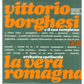 Vittorio Borghesi / Orchestra Spettacolo La Vera Romagna Lp I Maestri Del Liscio