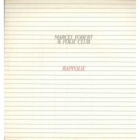"Marcel Fobert & Folie Club Vinile 12"" Rapfolie / Many Records MN 507 Nuovo"