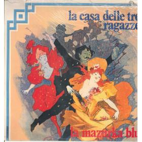 AA.VV. Lp Vinile La Casa Delle Tre Ragazze / La Marzurka Blu - Fonit Sigillato