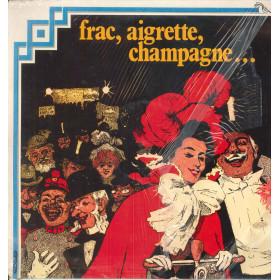 Coro E Orchestra Cetra Lp Vinile Frac Aigrette Champagne Fonit Cetra Sigillato