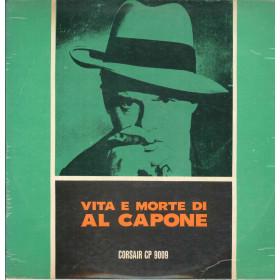 AAVV Lp Vinile Vita E Morte Di Al Capone / Corsair CP 9009 Nuovo
