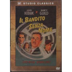 Il Bandito Senza Nome DVD John Hodiak / Lloyd Nolan - Studio Classics Sigillato