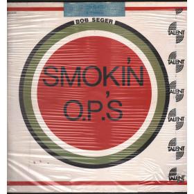 Bob Seger Lp 33giri Smokin' O.P.'S Nuovo Sgillato