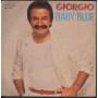 "Giorgio Vinile 7"" 45 giri Baby Blue / If You Weren't Afraid Durium Nuovo"