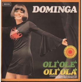 """Dominga Vinile 7"""" Oli' Ole' Oli' Ola' / Si Monsieur No Monsieur Decca Nuovo"""